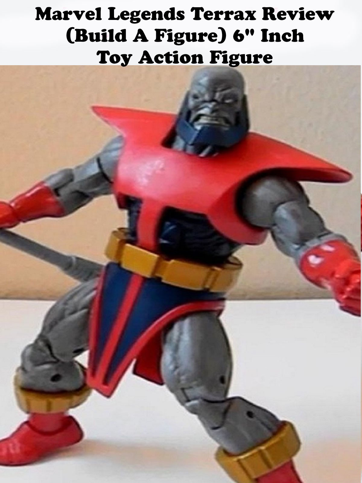 "Review: Marvel Legends Terrax Review (Build A Figure) 6"" Inch Toy Action Figure"