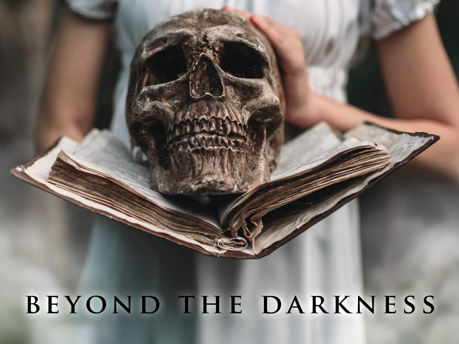 Beyond the Darkness - Season 1
