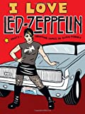 Ellen Forney I Love Led Zeppelin