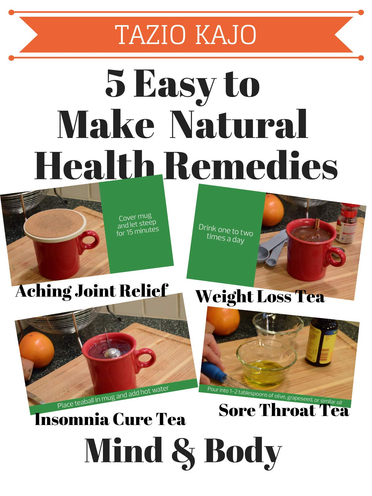 5 Easy to Make Natural Health Remedies