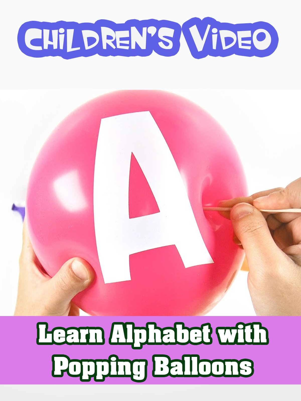 Learn Alphabet with Popping Balloons