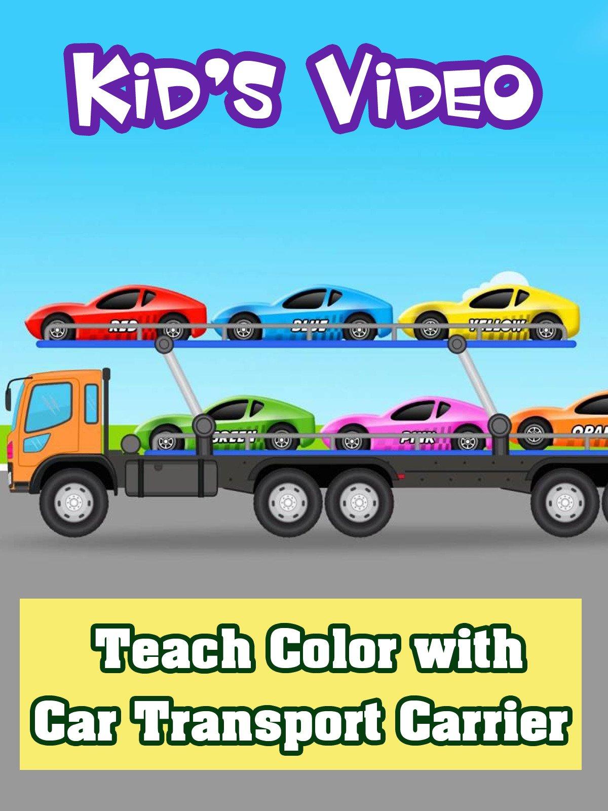 Teach Color with Car Transport Carrier