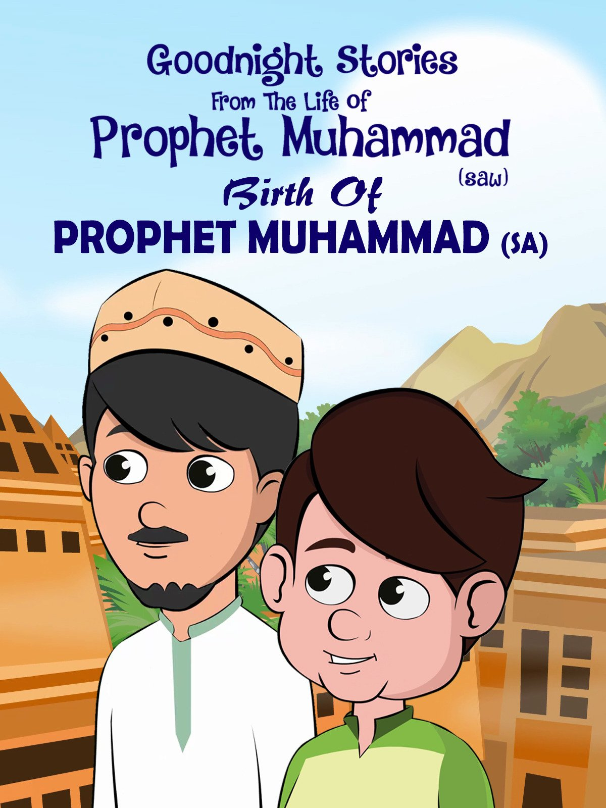 Clip: Birth of Prophet Muhammad