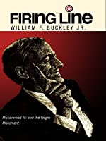 """Firing Line with William F. Buckley Jr. """"Muhammad Ali and the Negro Movement"""""""