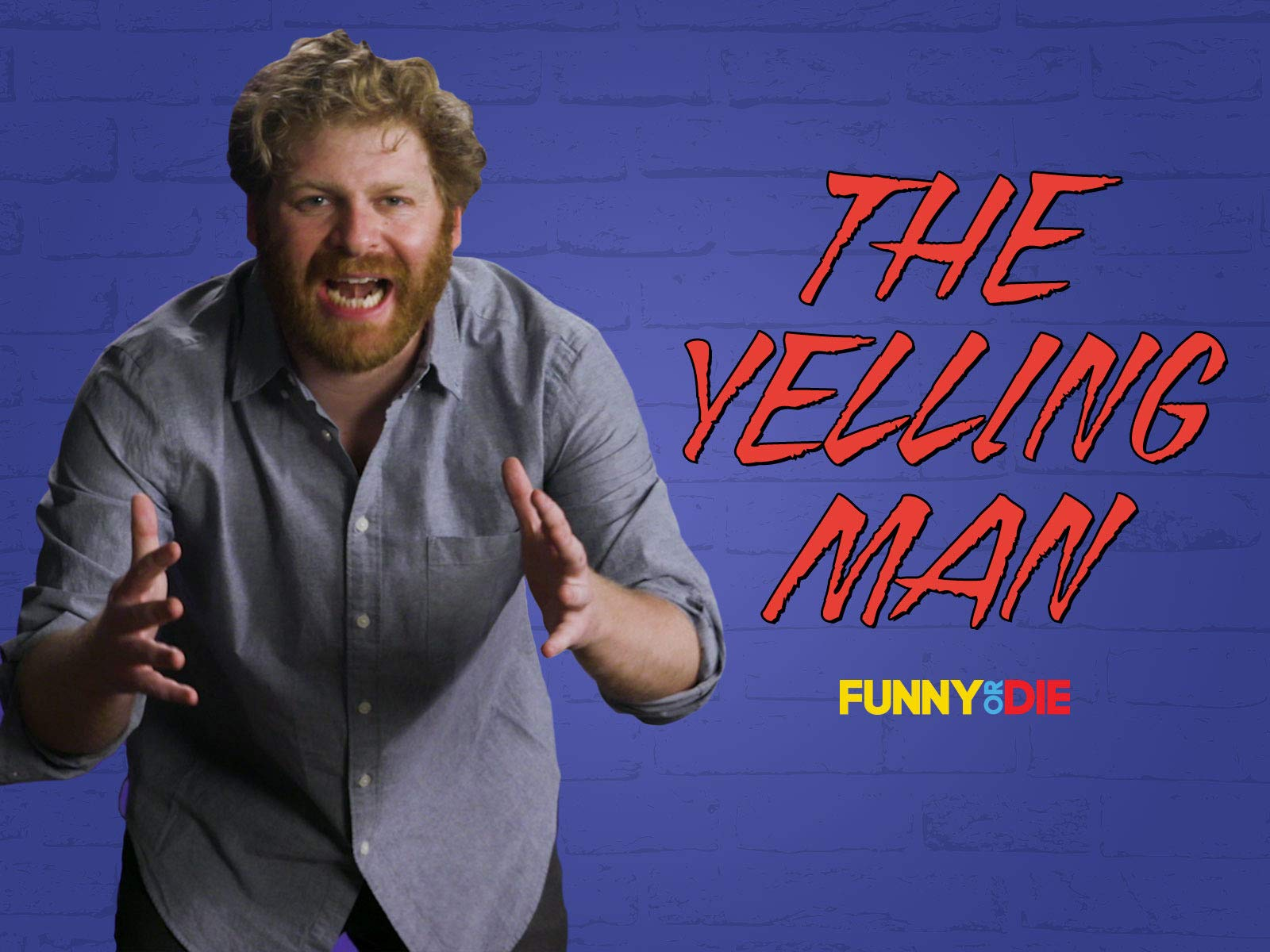The Yelling Man on Amazon Prime Video UK