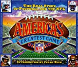 America's Greatest Game: The Real Story of Football and the NFL
