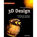 INSIDERBUCH 3D-DESIGN. Grundlagen der Gestaltung in der dritten Dimensionvon &#34;Arndt von Koenigsmarck&#34;