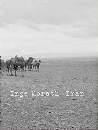 Inge Morath: Iran written by Azar Nafisi