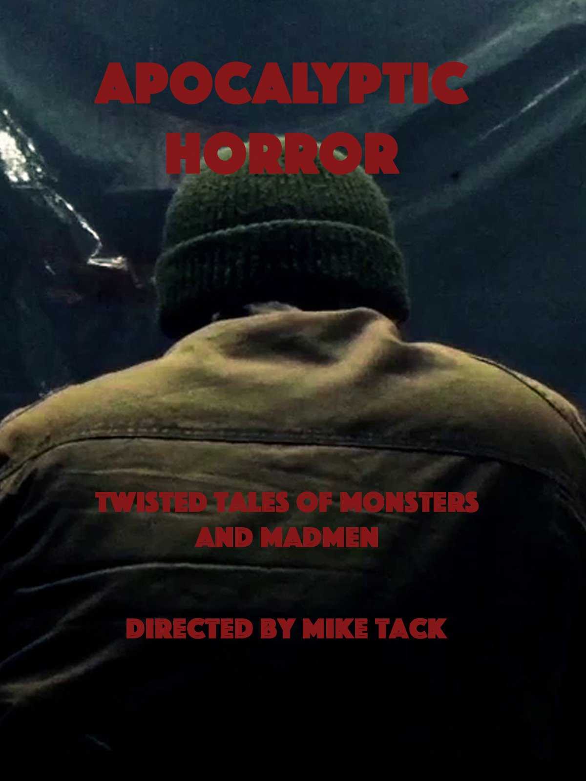 Apocalyptic Horror Shorts