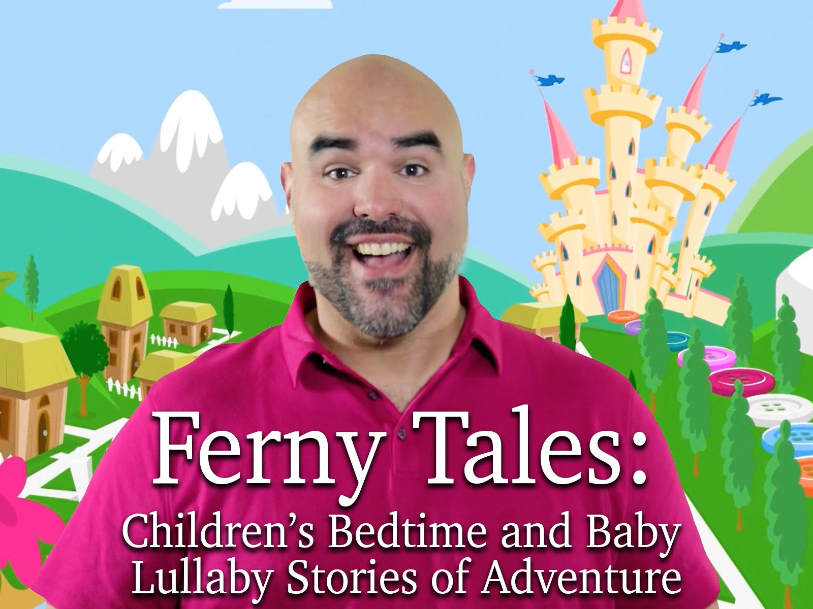Ferny Tales: Children's Bedtime and Baby Lullaby Stories of Adventure - Season 1