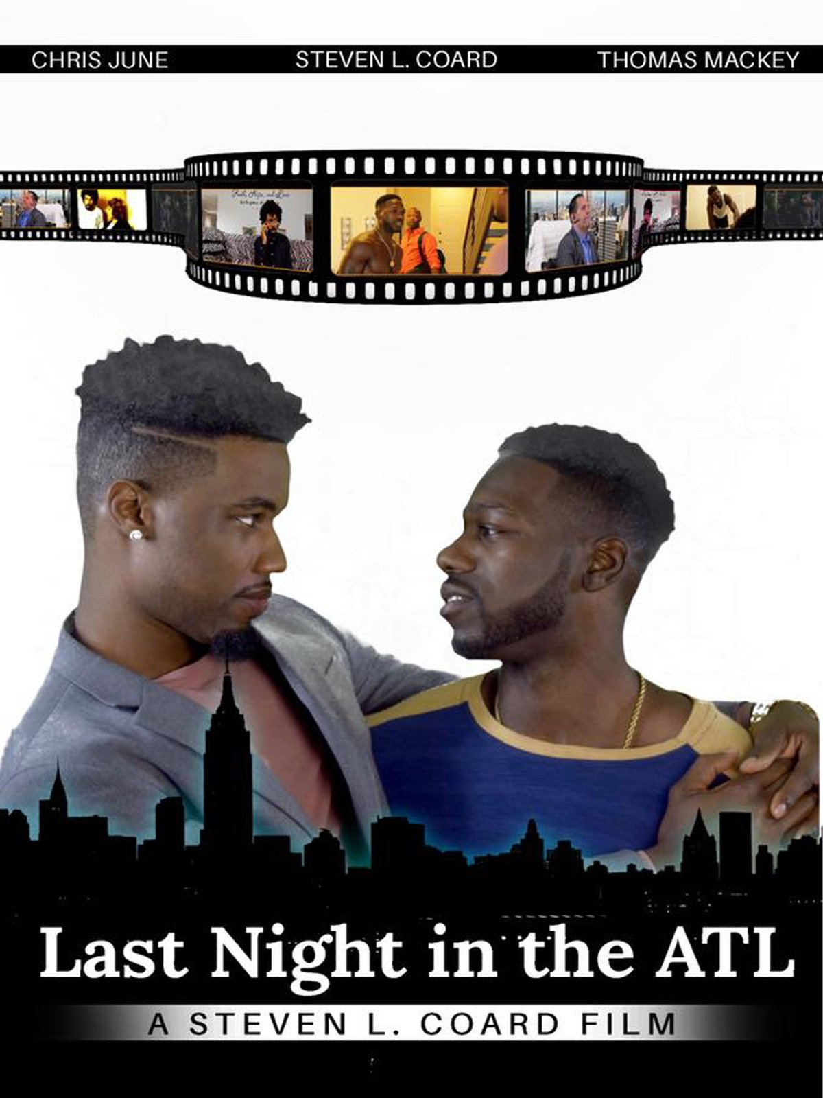 Last night in the ATL Film