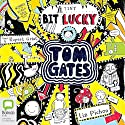 (A Tiny Bit) Lucky: Tom Gates, Book 7 Audiobook by Liz Pichon Narrated by Rupert Grint