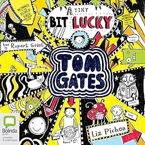 (A Tiny Bit) Lucky: Tom Gates, Book 7 Audiobook