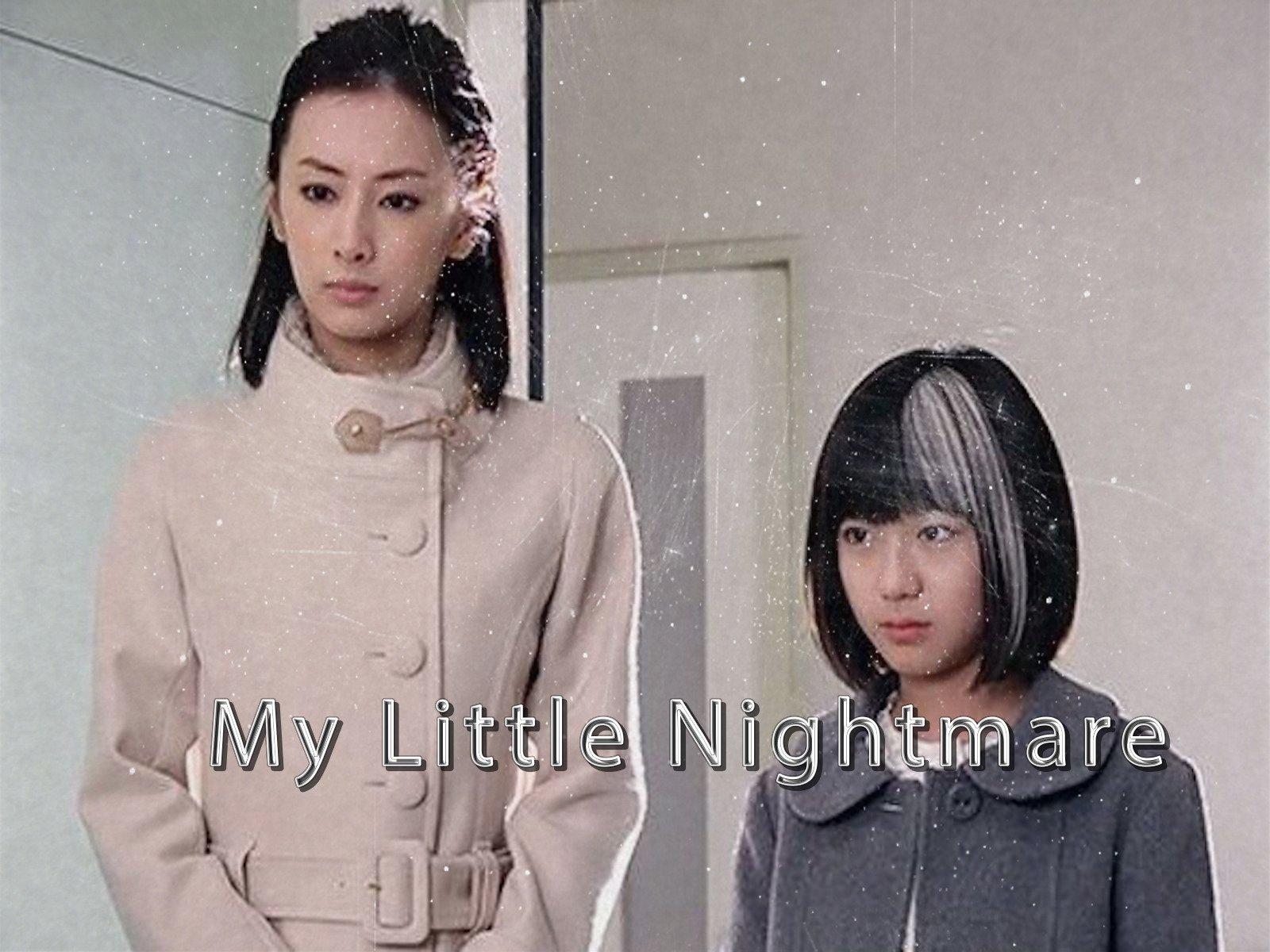 My Little Nightmare
