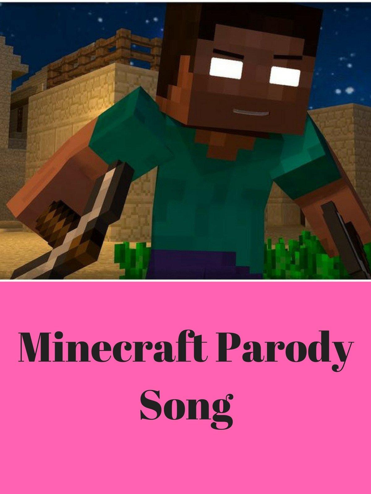 Minecraft Parody Song