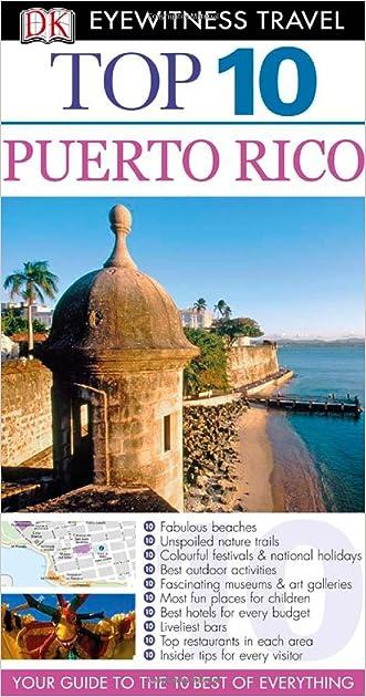 Puerto Rico. (DK Eyewitness Top 10 Travel Guide)