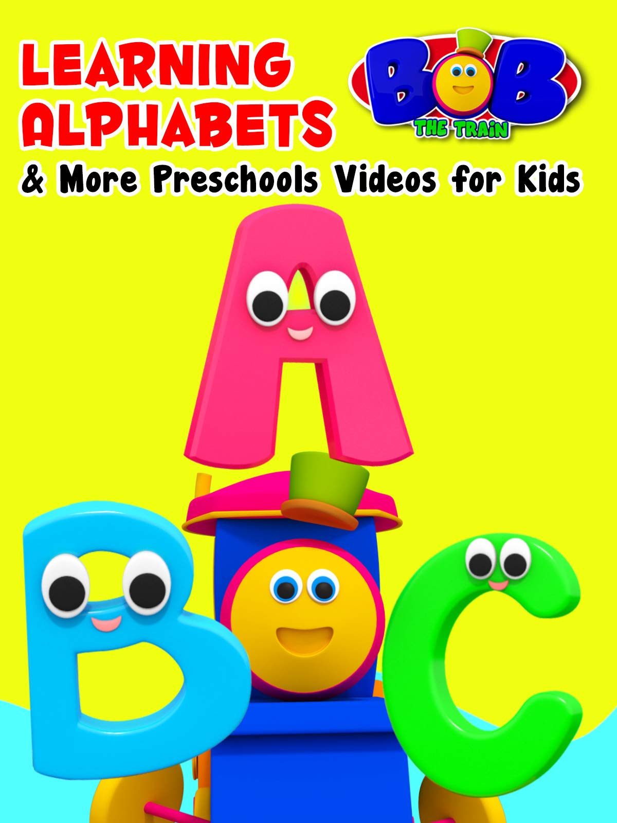 Bob the Train - Learning Alphabets & More Preschools Videos for Kids