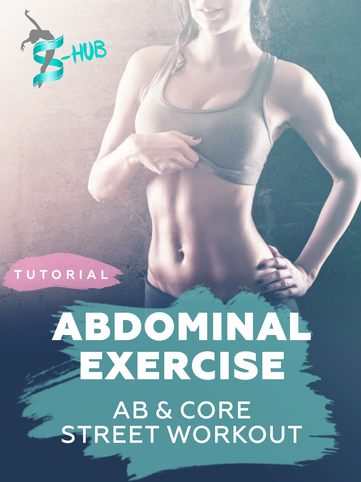 Abdominal exercise. Ab&core street workout. on Amazon Prime Instant Video UK