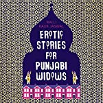 Erotic Stories for Punjabi Widows | Balli Kaur Jaswal
