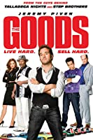 The Goods: Live Hard, Sell Hard [HD]