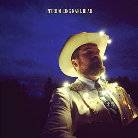 Introducing Karl Blau