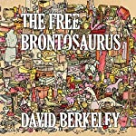The Free Brontosaurus | David Berkeley