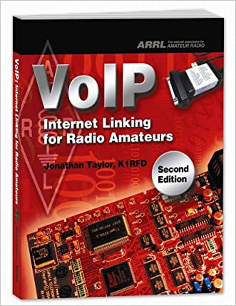 VoIP: Internet Linking for Radio Amateurs written by Jonathan Taylor