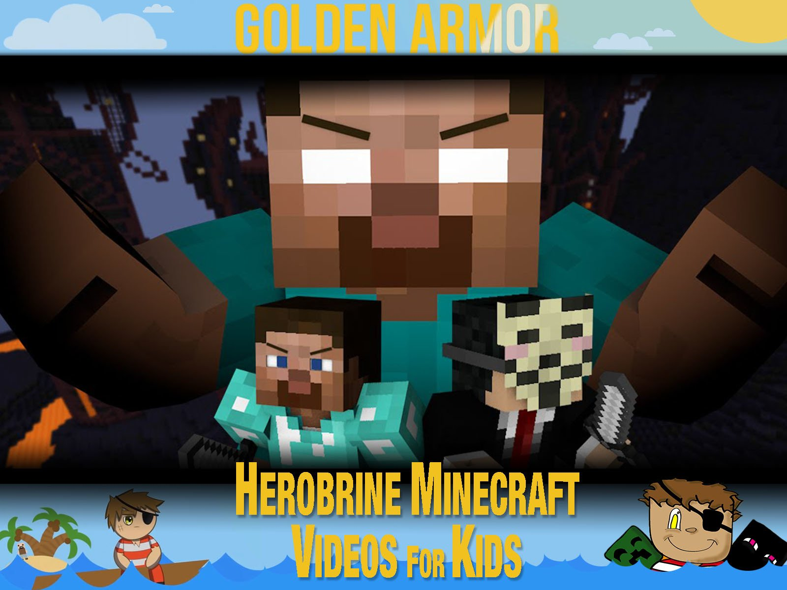 Clip: Golden Armor - Herobrine Minecraft Videos for Kids - Season 1