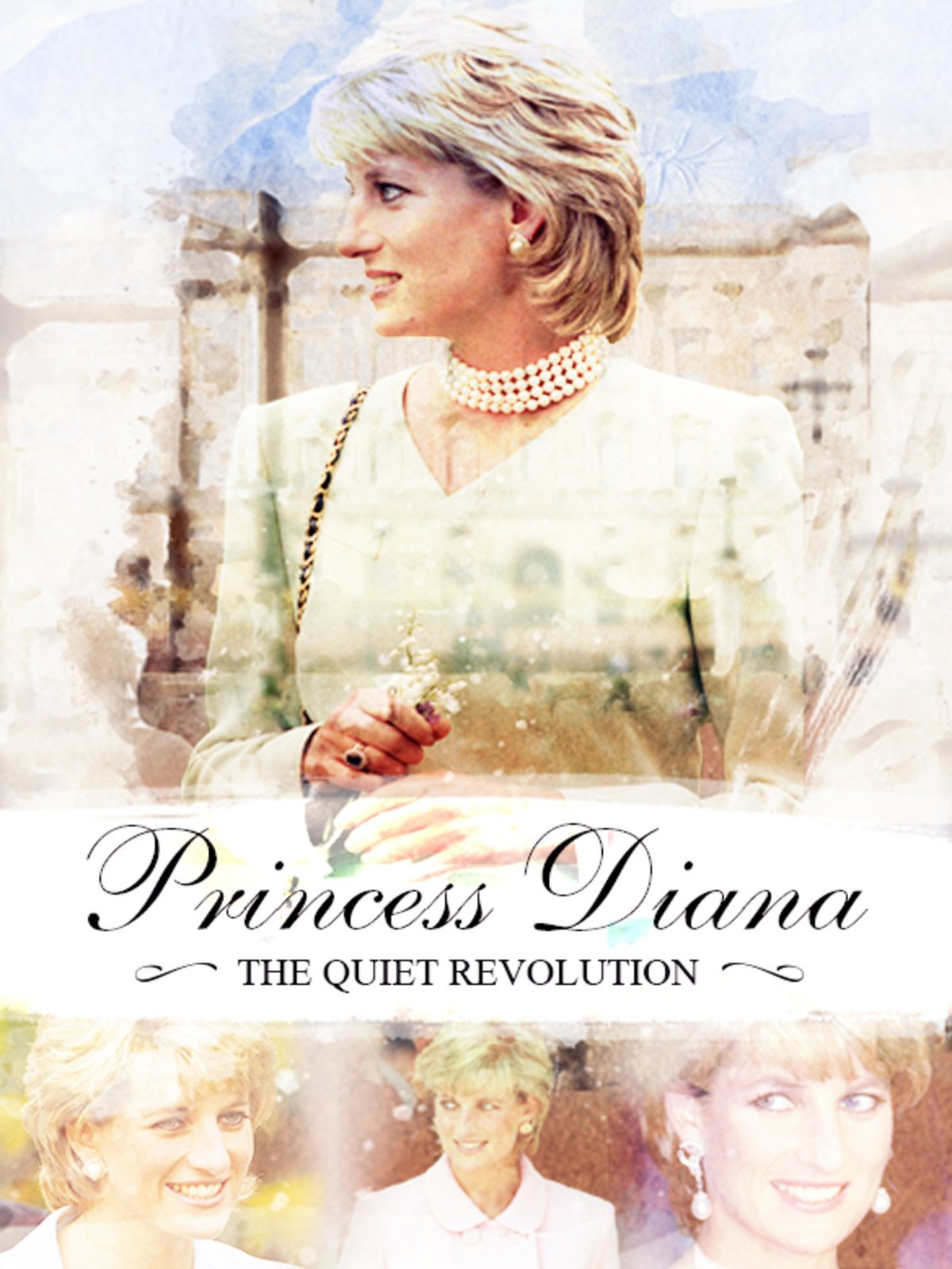 Princess Diana: The Quiet Revolution