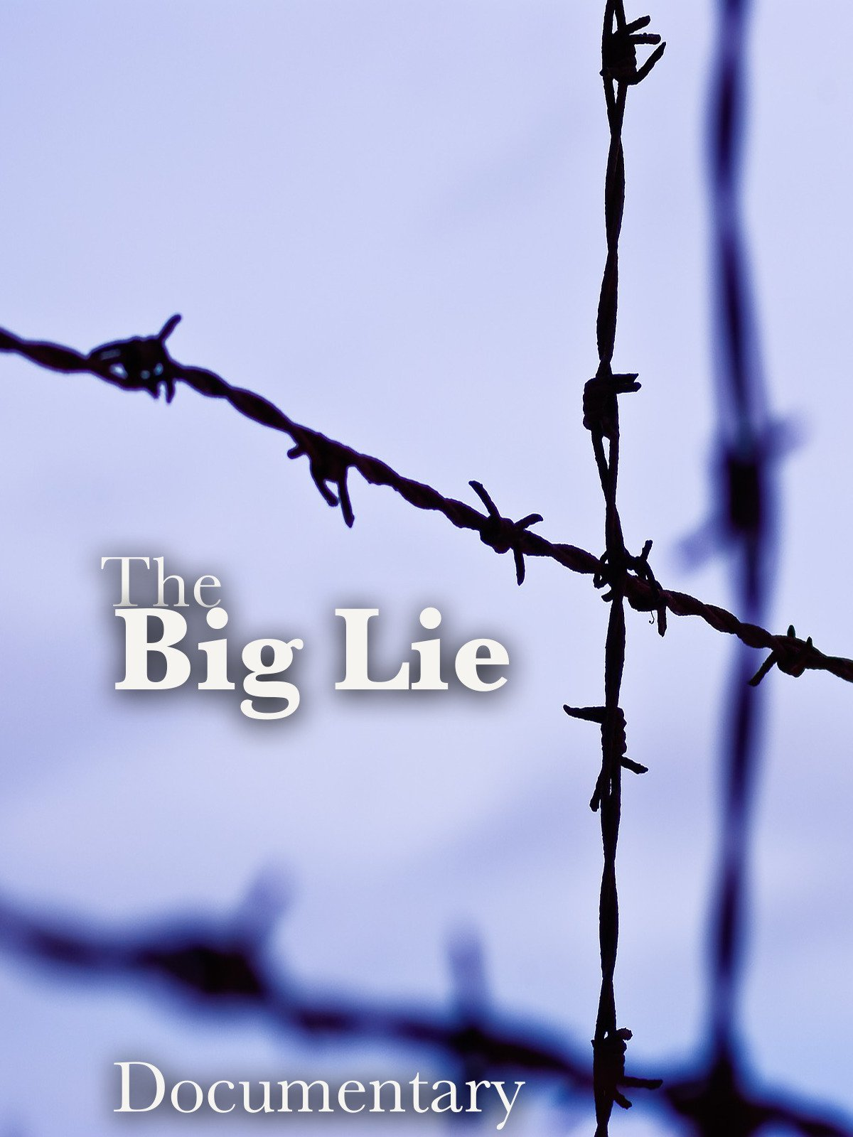 The Big Lie Documentary on Amazon Prime Instant Video UK