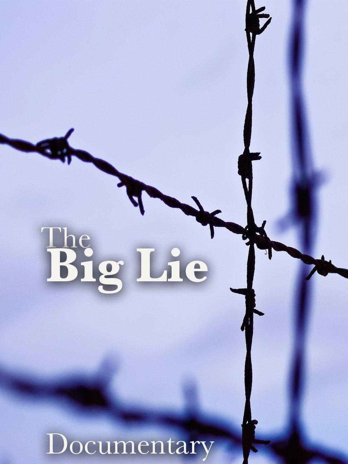 The Big Lie Documentary