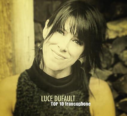 Luce Dufault – Top 10 francophone