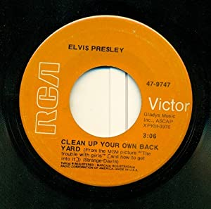 Elvis Presley - Clean Up Your Own Back Yard/ The Fair is ...
