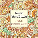 img - for Advanced Patterns and Doodles Adult Coloring Book (Sacred Mandala Designs and Patterns Coloring Books for Adults) (Volume 20) book / textbook / text book