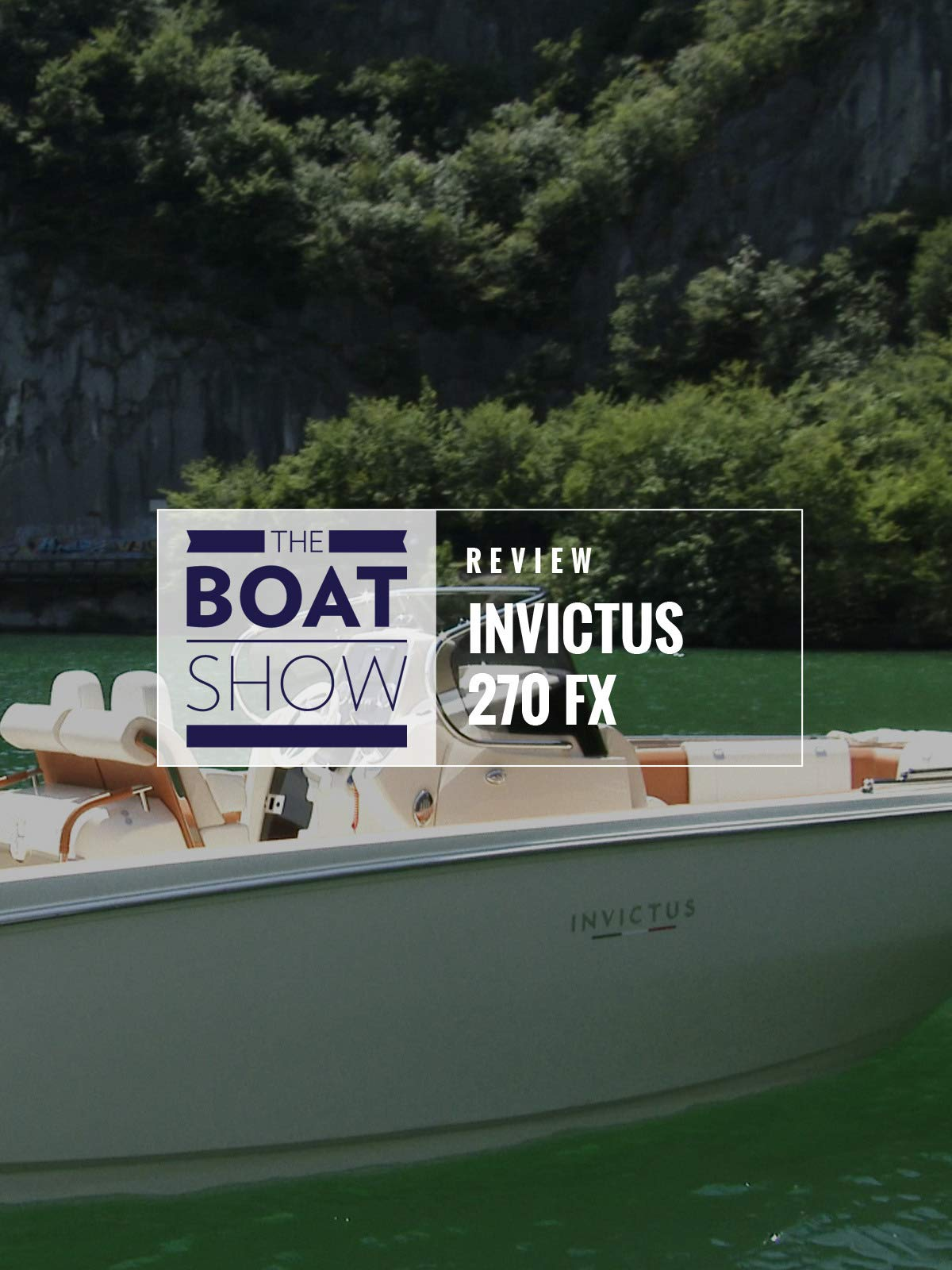 Review: Invictus 270 FX_ 280 GT on Amazon Prime Instant Video UK