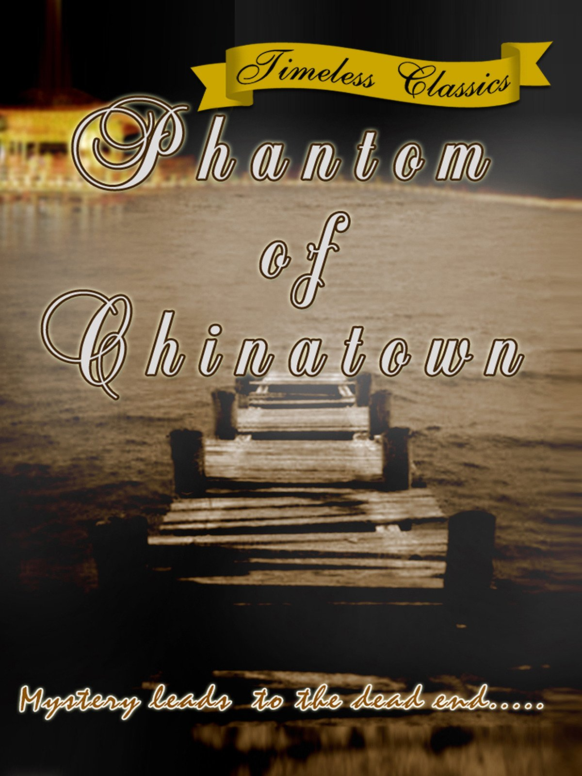 Phantom of Chinatown - 1940 - Remastered Edition on Amazon Prime Instant Video UK