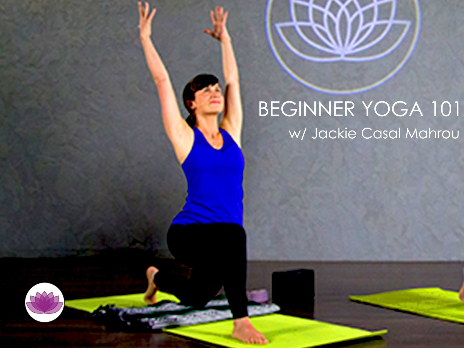 Beginner Yoga 101 - Season 1