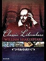 Classic Literature: William Shakespeare (2010)