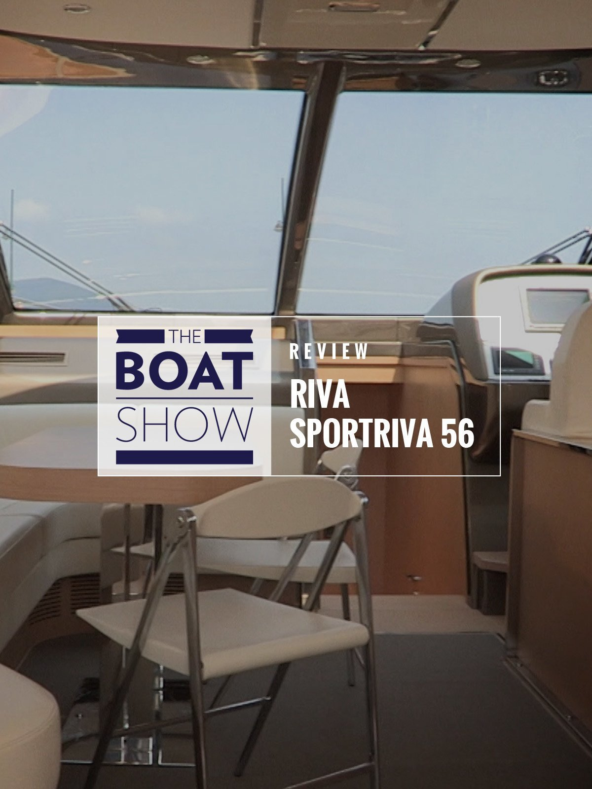 Review: Riva SportRiva 56 - The Boat Show on Amazon Prime Video UK