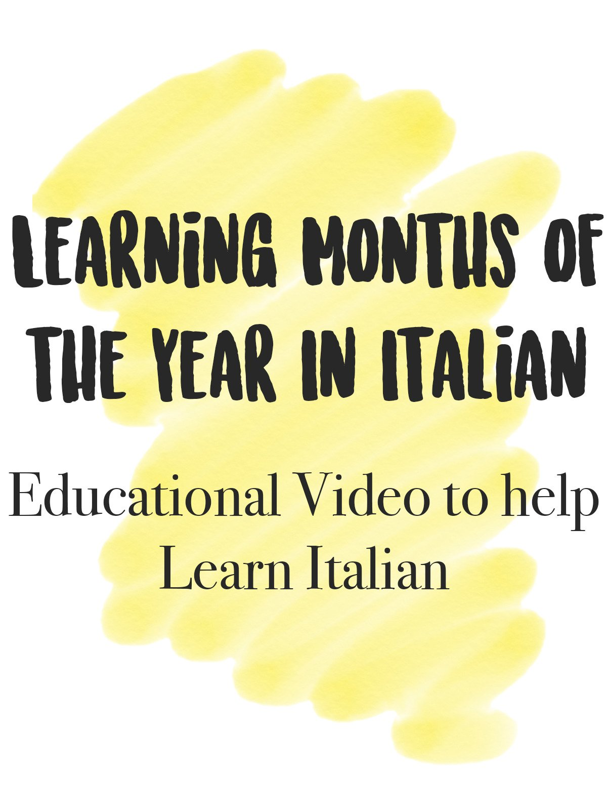 Learning Months of the Year in Italian Educational Video to help Learn Italian