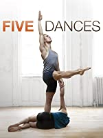 Five Dances [HD]