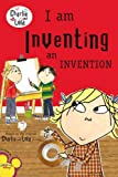 I Am Inventing an Invention (Charlie and Lola)
