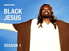 Black Jesus Season 1