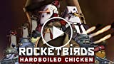 CGR Undertow - ROCKETBIRDS: HARDBOILED CHICKEN Review...