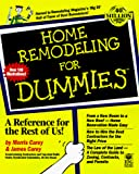 Home Remodeling for Dummies - 0764550888