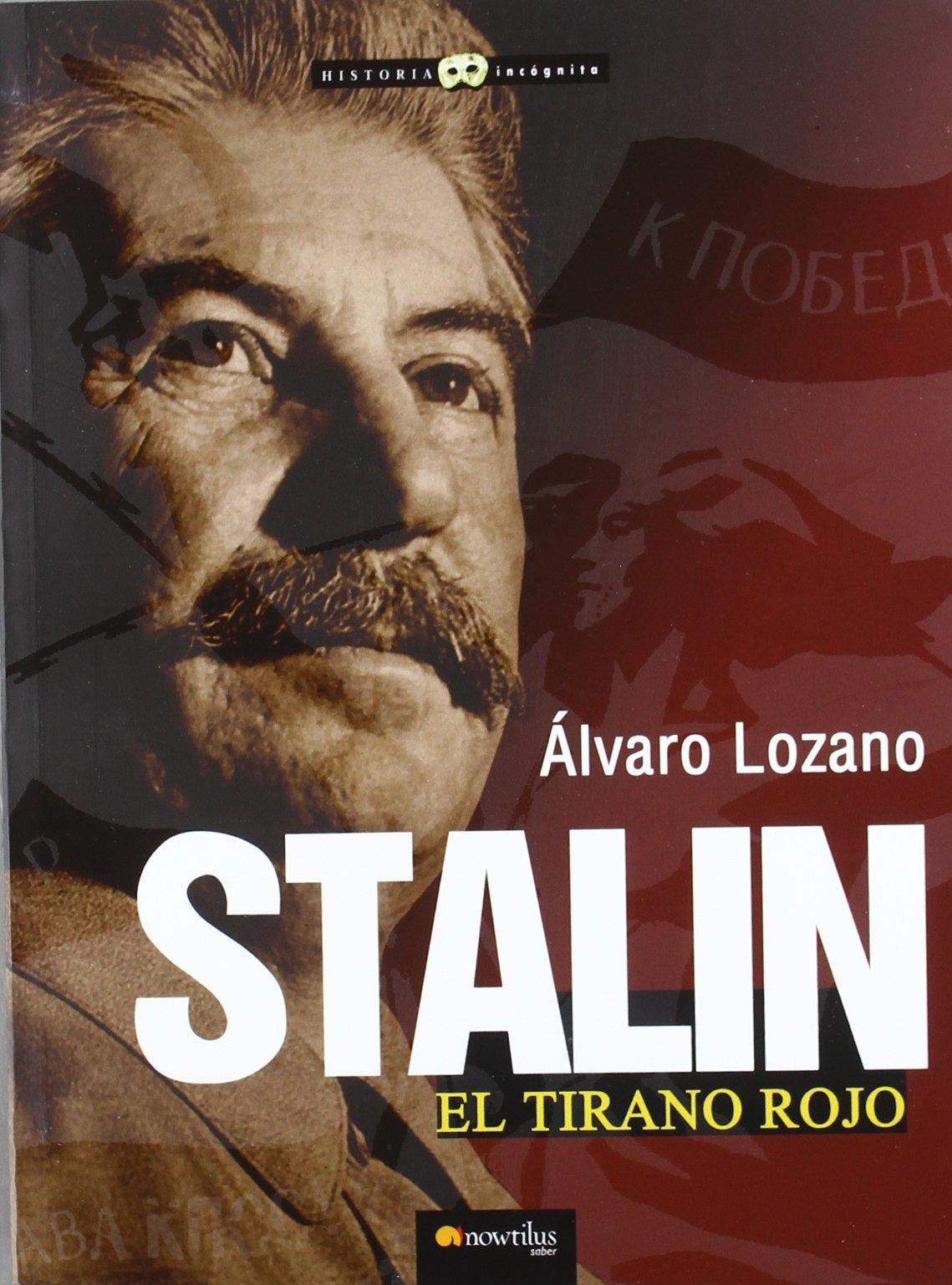Stalin, el tirano rojo ISBN-13 9788499673226
