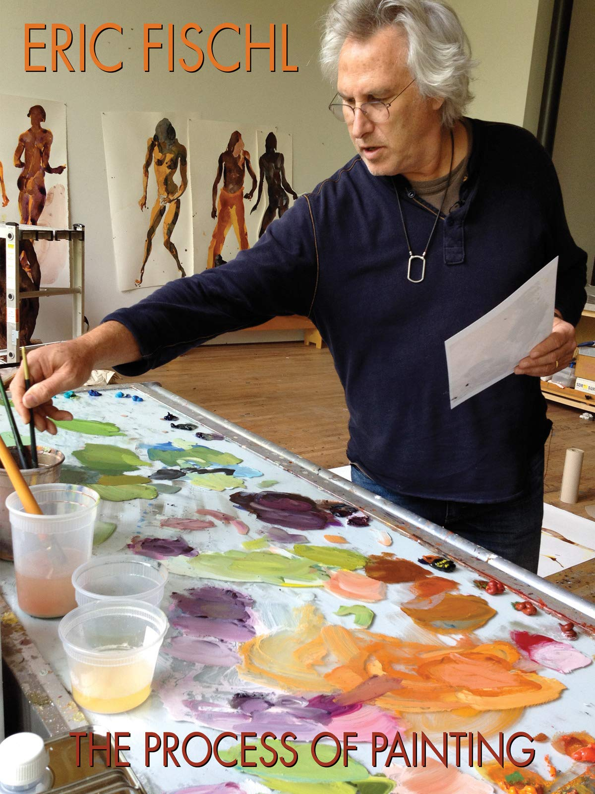 Eric Fischl: The Process of Painting on Amazon Prime Instant Video UK