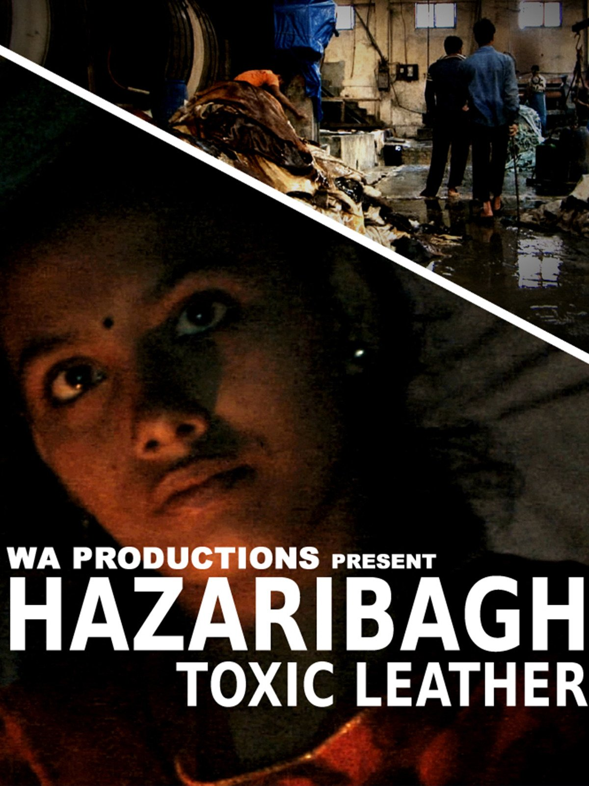 Hazaribagh: Toxic Leather