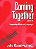 img - for Coming Together Book 1: Integrating Math and Language book / textbook / text book