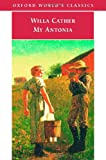 My Ántonia (Oxford Worlds Classics)